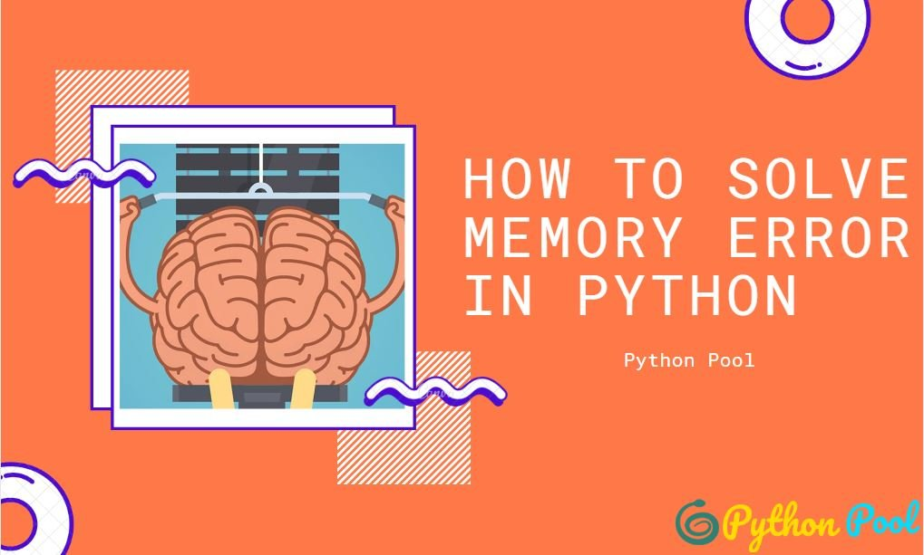 Python Memory Error