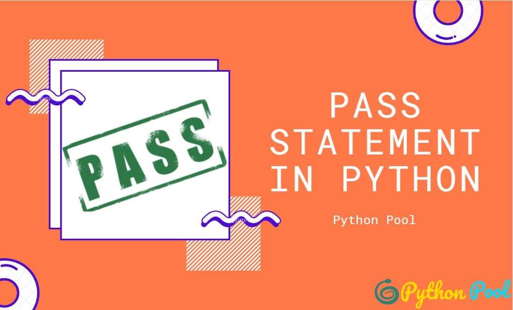 python pass