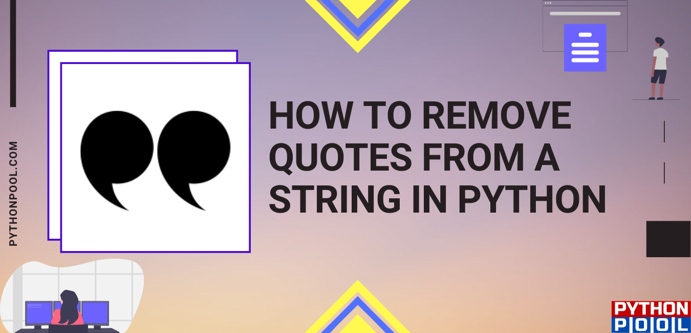 Remove Quotes From a String in Python