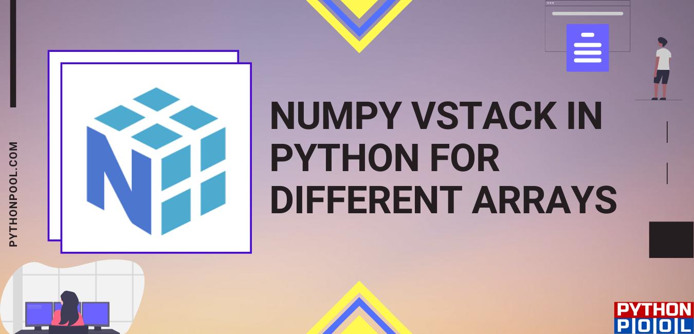 Numpy Vstack