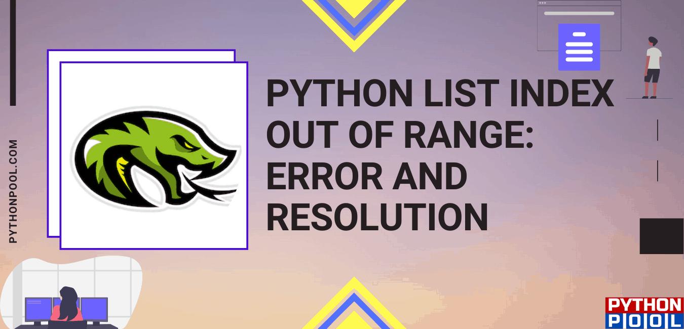 Python list index out of range: