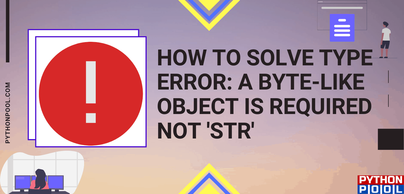 typeerror: a bytes-like object is required, not 'str'