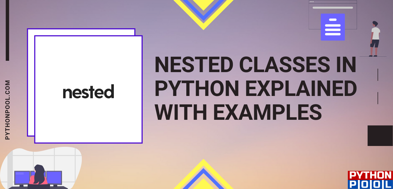 Nested Classes in Python Explained with Examples