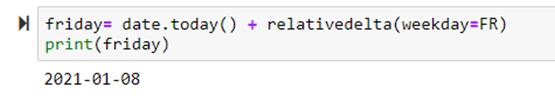 Getting a particular weekday Using relativedelta() in Python