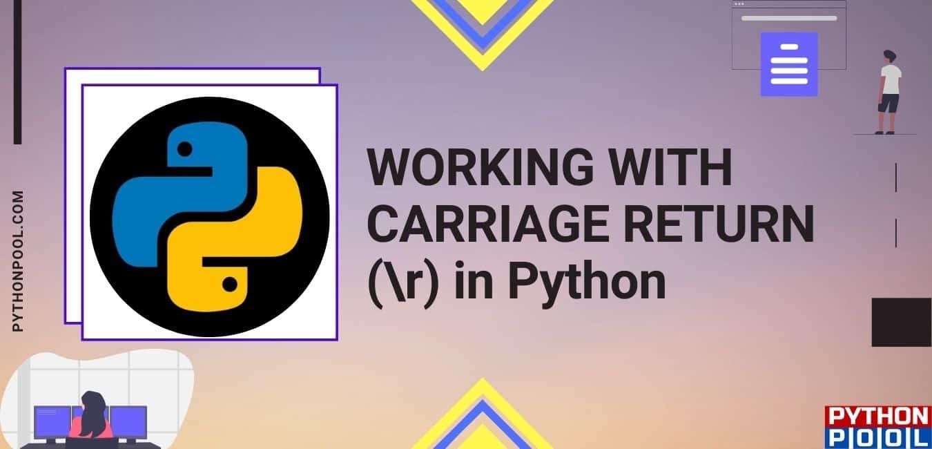 Carriage Return Python