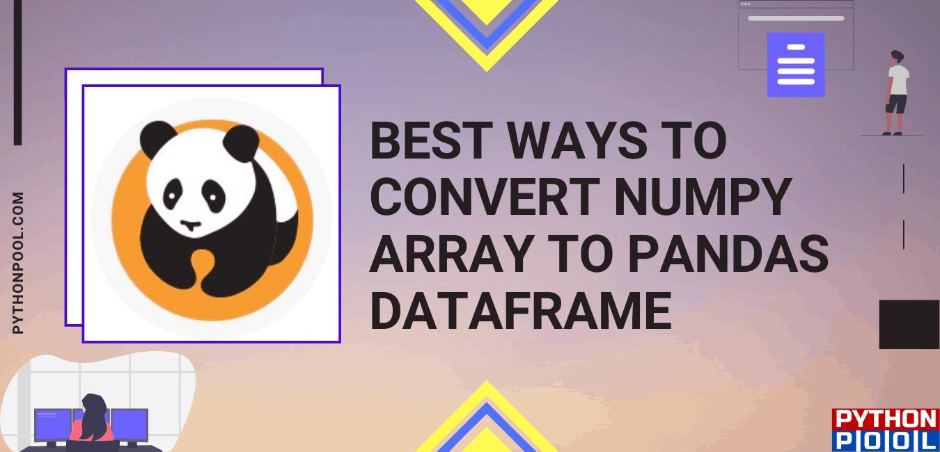 numpy array to pandas dataframe