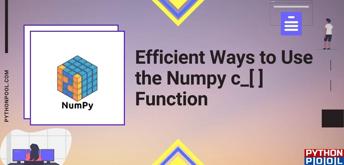 Numpy c_