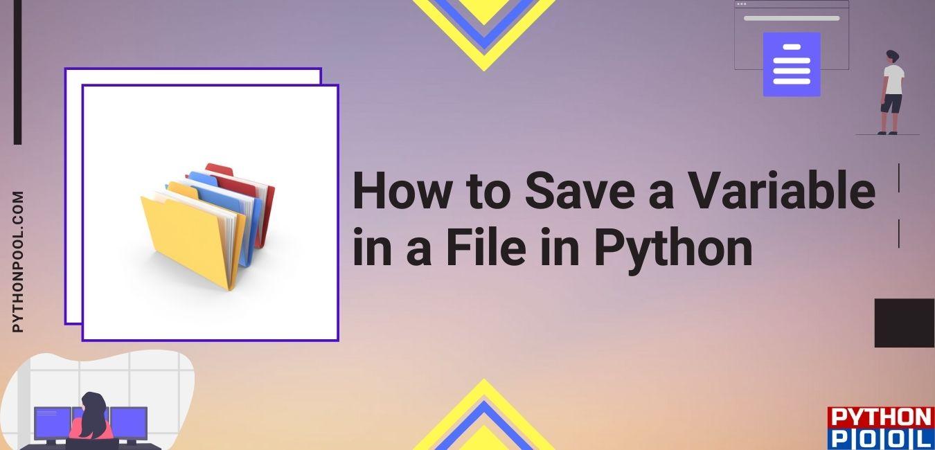 python save variable to file