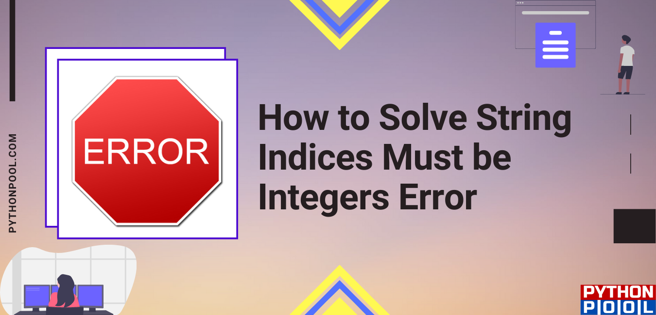 string indices must be integers
