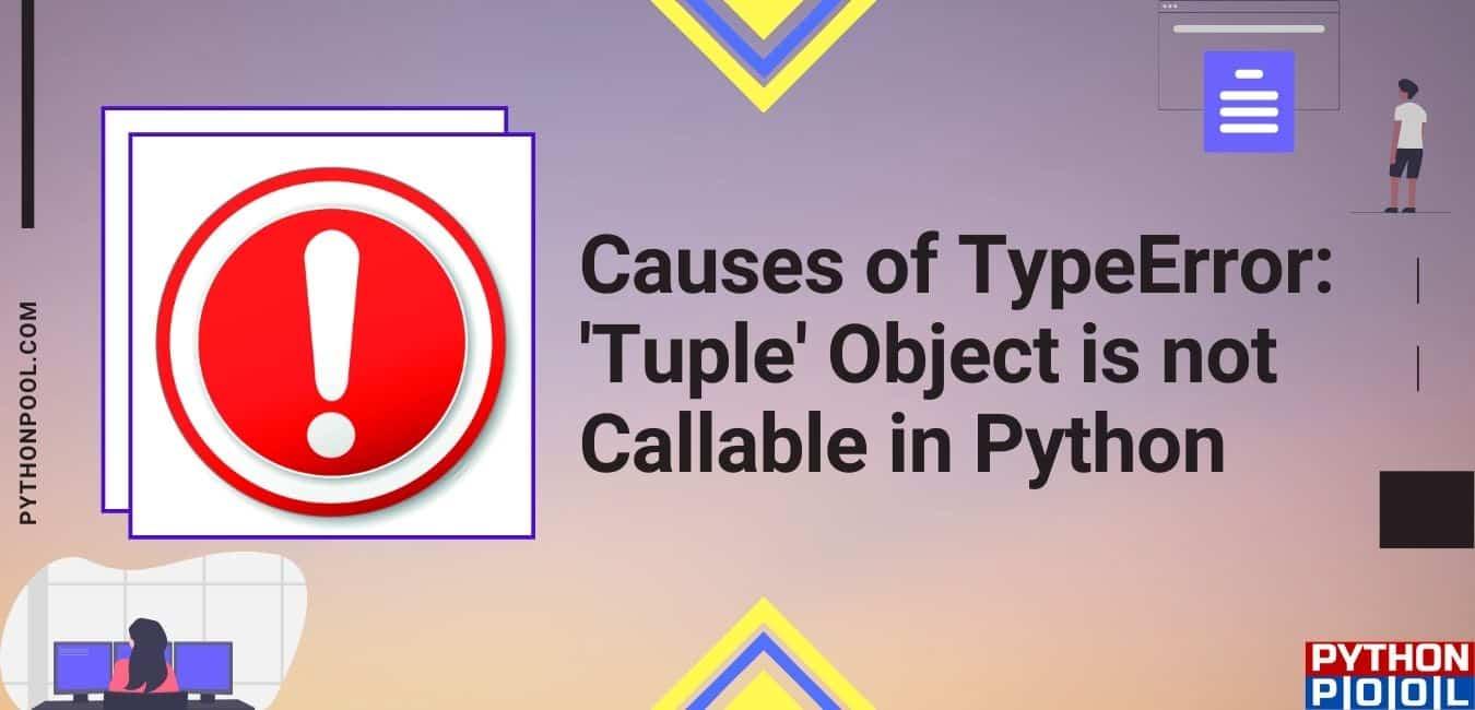 typeerror: 'tuple' object is not callable