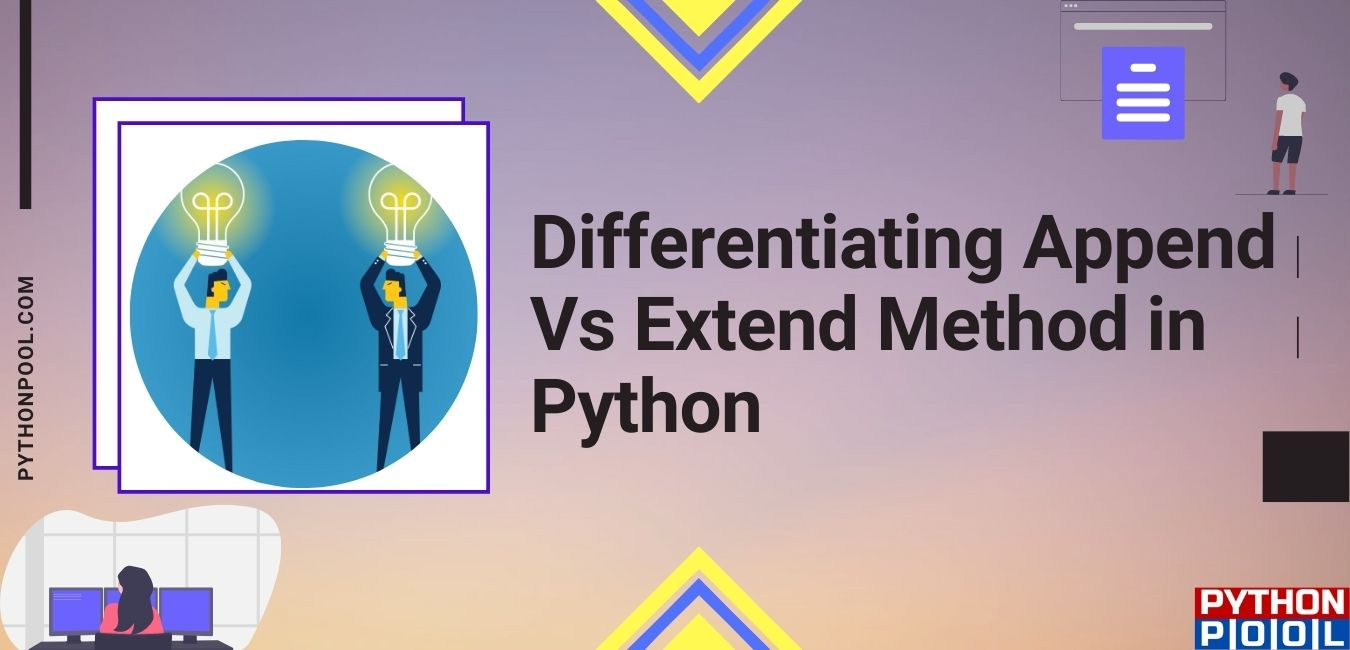 Differentiating Append() Vs Extend() Method in Python