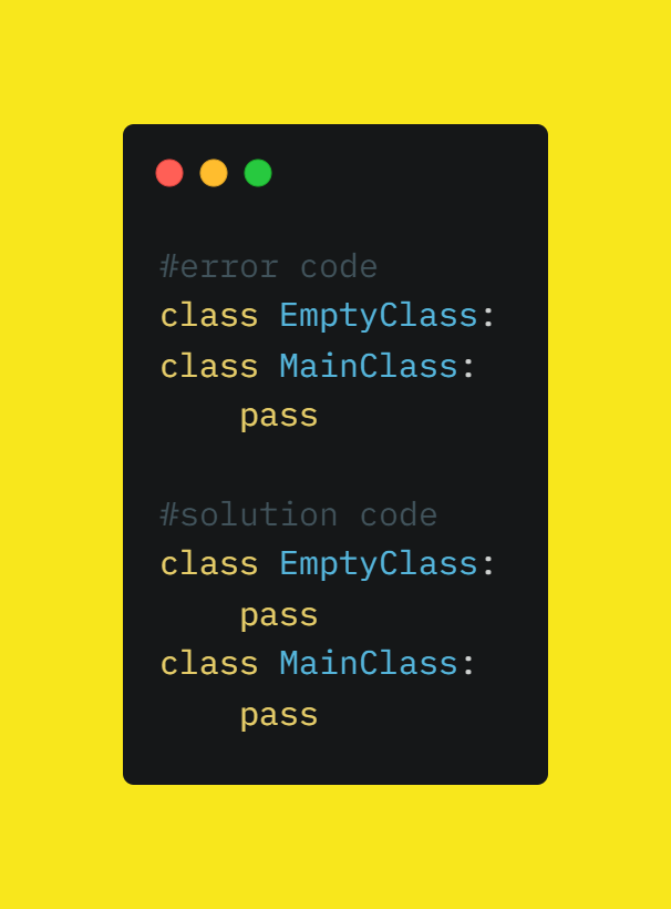 Indentation Error: expected an indented block in empty class/function