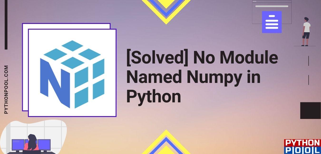 no module named numpy