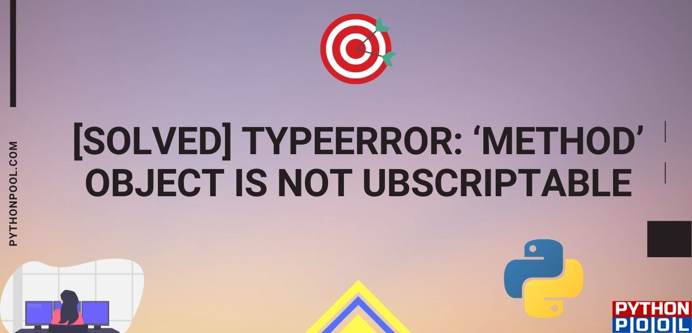 method object is not subscriptable