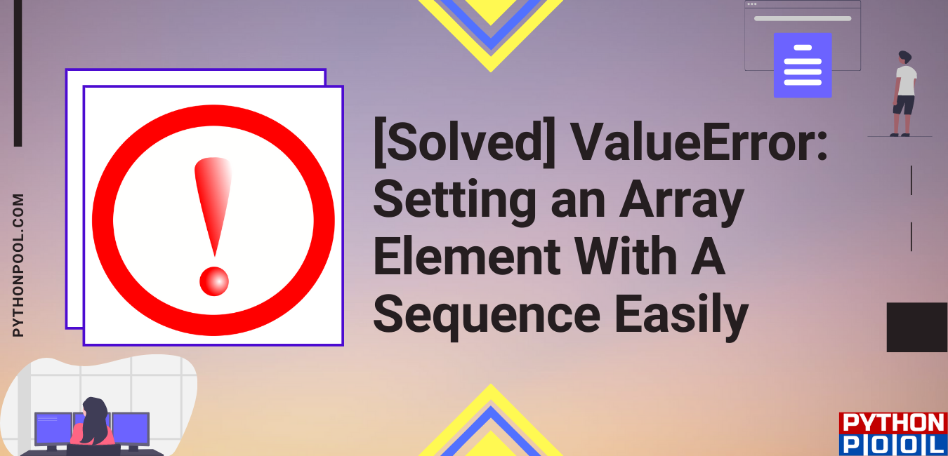 ValueError: Setting an Array Element With A Sequence