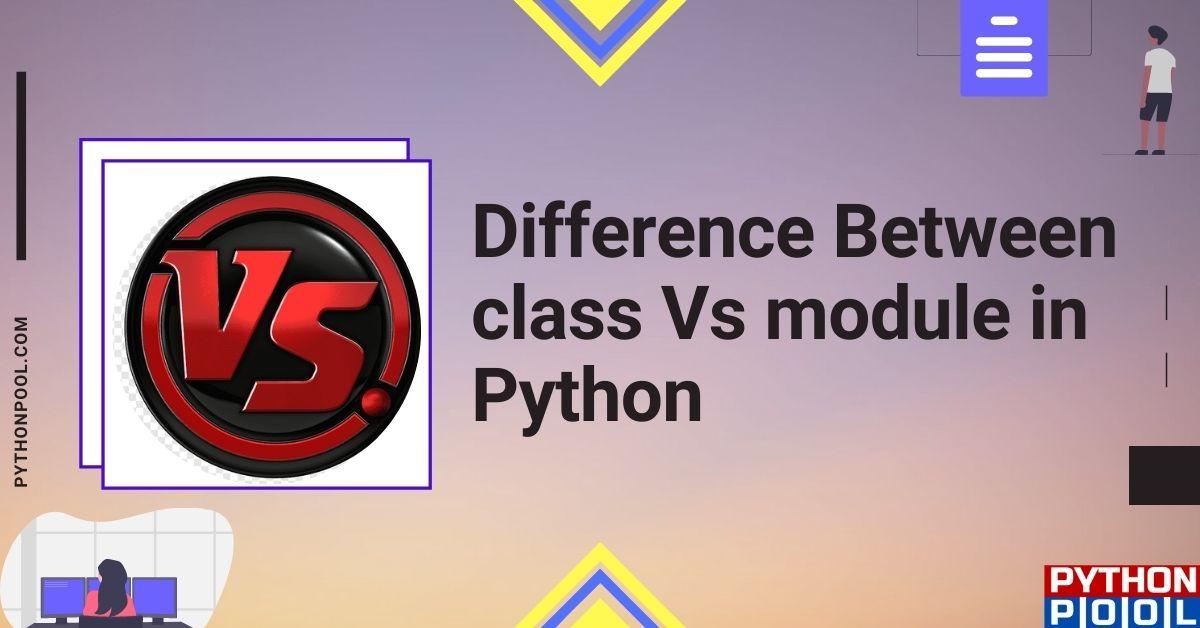 python class vs module