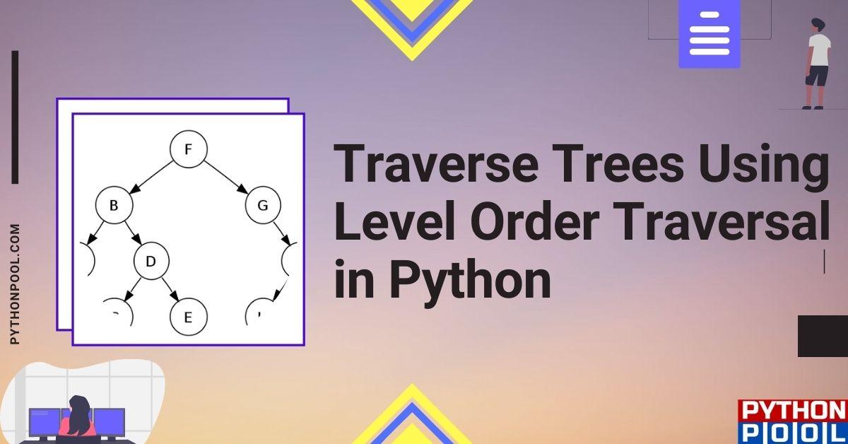 level order traversal python
