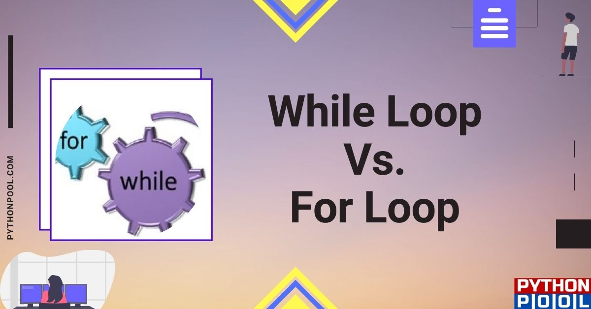 for vs while loop python